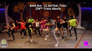 Bend Ova - Lil Jon(feat. Tyga) [Zumba Fitness] - Travis Algarin