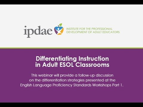 Differentiating Instruction In Adult Esol Classrooms Webinar Youtube