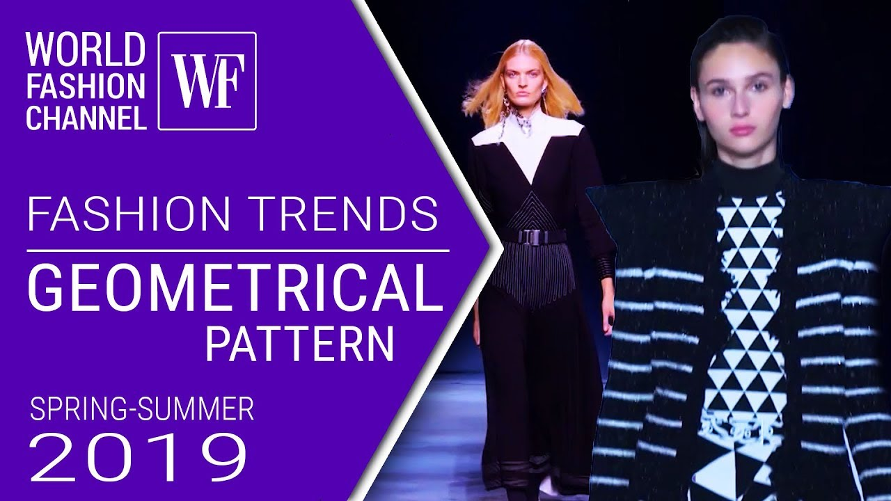 [VIDEO] - Geometrical pattern | Fashion trends spring-summer 2019 3