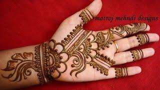 easy simple floral mehndi henna designs for hands |Matroj Mehndi Designs