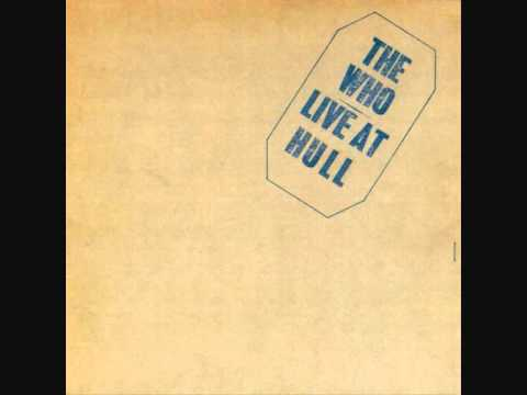 The Who - We're Not Gonna Take It/See Me Feel Me/Listening To You [Live at Hull 1970]