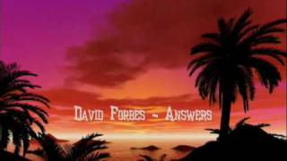 David Forbes - Answers (Original Mix) - FULL