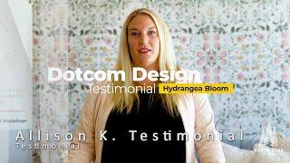Dotcom Design Testimonials - Allison K