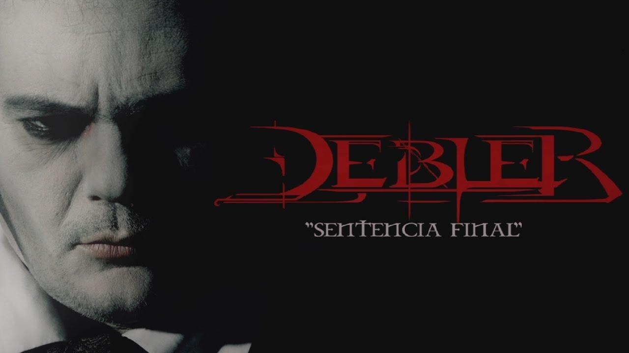Débler - SENTENCIA FINAL  (Videoclip Oficial)
