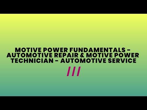 Motive Power Fundamentals - Automotive Repair & Motive Power Technician   Auto Service (1381/0741)