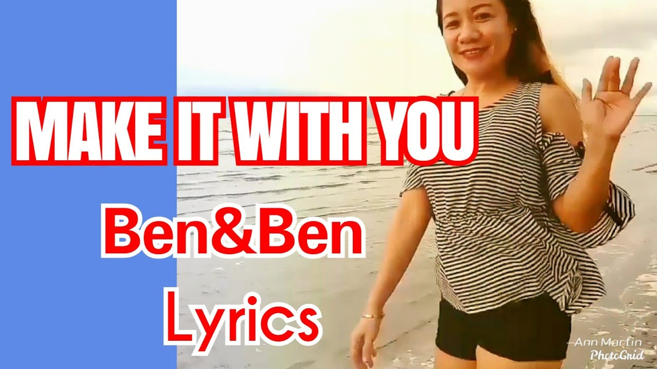 MAKE IT WITH YOU / LYRICS COVER / ANN MARTIN