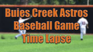 Buies Creek Astros Game - Time Lapse
