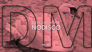 Depeche Mode - Nodisco (2M Mix)