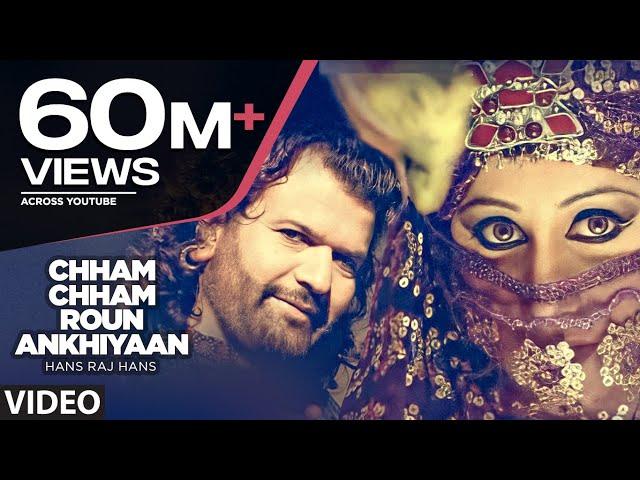 Chham Chham Roun Ankhiyaan (Full Song) Hans Raj Hans