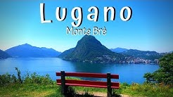 Lugano Monte Bre (Ticino Travel 2019) Switzerland