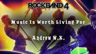 Rock Band 4 ~ Music Is Worth Living For by Andrew W.K. ~ Expert ~ Full Band