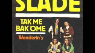 Slade - Wonderin
