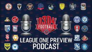 League One preview podcast - D3D4 Football