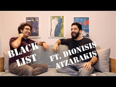 BLACK LIST ft Dionisis Atzarakis