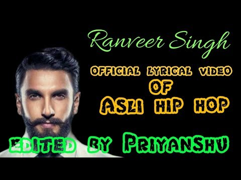 Asli Hip Hop Lyrical Song | Ranveer Singh | Spitfire