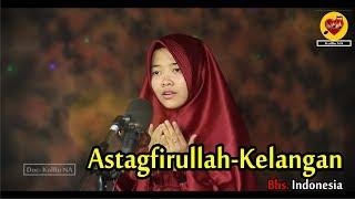 Astagfirullah Kelangan Bahasa Indonesia Versi Sofi KolBuna