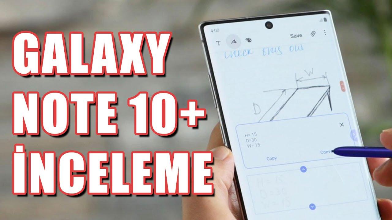 En Pahalı Samsung: 11.500 TL'lik Samsung Galaxy Note 10+ İncelemesi (Almaya Değer mi?)
