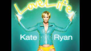 Kate Ryan - LoveLife (Official Music)