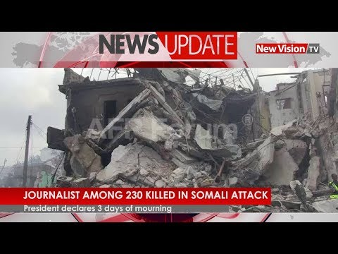 Journalist among 230 killed in Somalia attack