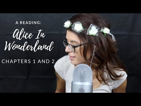 ASMR | A Reading: Alice In Wonderland (Chapters 1 & 2)