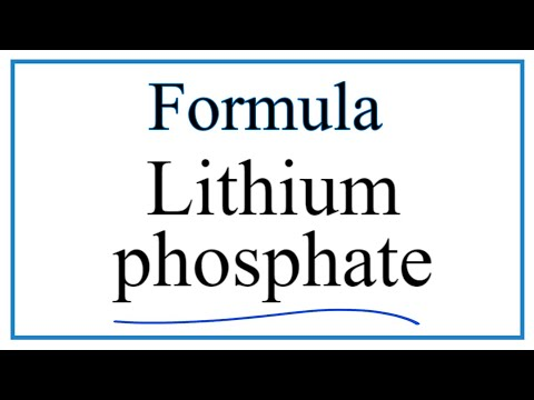 How to Write the Formula for Lithium phosphate
