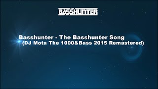 Basshunter - The Basshunter Song (2015 Remastered) [+ Free Download]