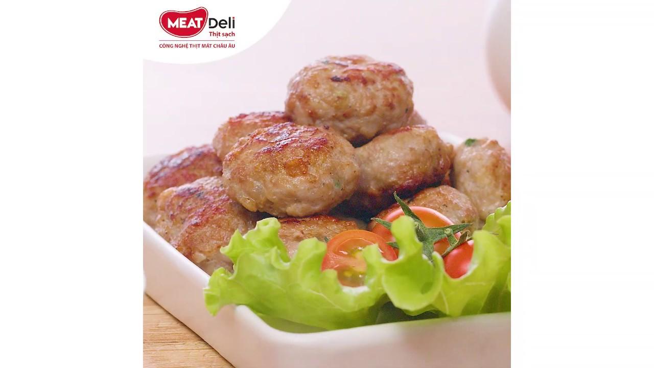 Chả Thịt Viên Chiên Thơm Ngon, Thấm Vị Nhờ Thịt Xay Ướp Sẵn Từ Nguồn Thịt Heo Sạch MEATDeli
