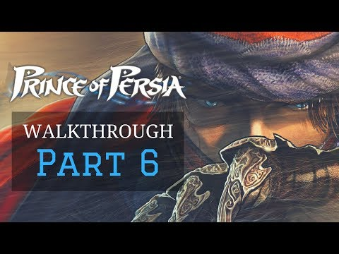 Prince of Persia (2008) Walkthrough - Part 6 - King's Gate and The Sun Temple