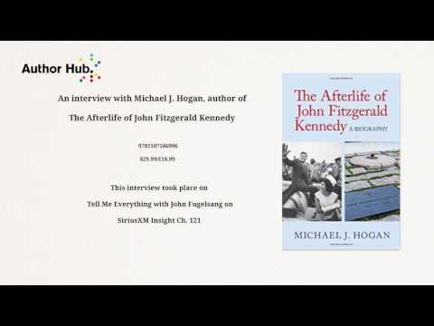 Tell Me Everything with John Fugelsang: Interview with John F. Kennedy book author Michael J. Hogan