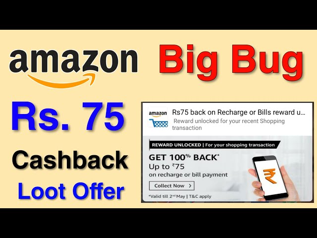 (Over) Amazon Bug - Free Rs.75 For All Users   Loot Lo in your all Amazon Accounts