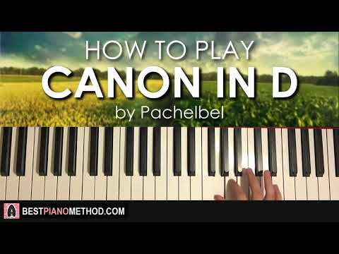 "HOW TO PLAY - ""CANON IN D"" by Pachelbel (Piano Tutorial Lesson)"