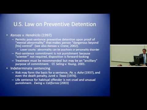 Professor Chris Slobogin, Preventive Detention Regimes (Session 4) - 28 July 2012