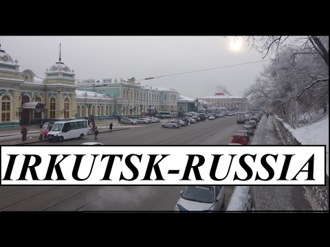 Russia/Beautiful Irkutsk (Heart of Siberia)  Part 19