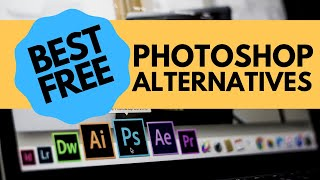 5 Powerful and FREE Photoshop Alternatives