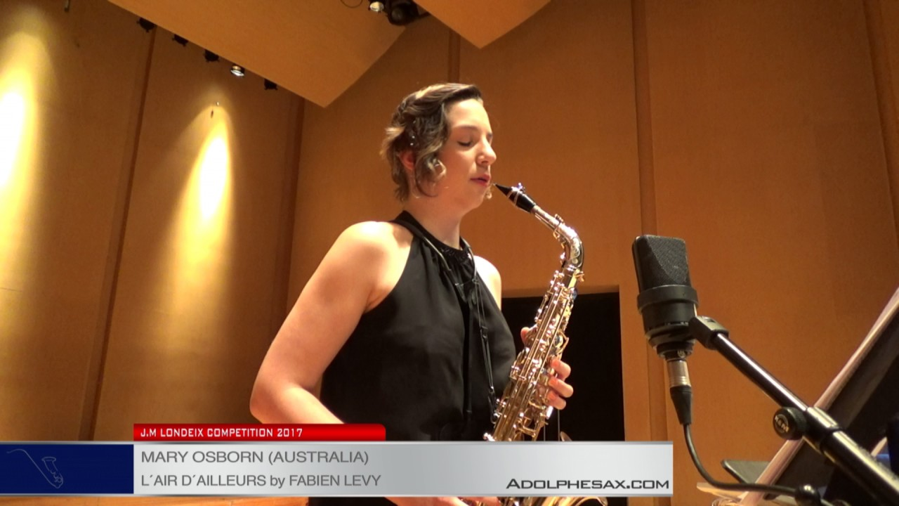 Londeix 2017 - Semifinal - Mary Osborn (Australia) - L'air d'ailleurs by Fabien Levy