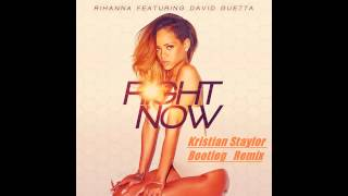 Rihanna Feat. David Guetta - Right Now (Kristian Staylor Bootleg Remix)