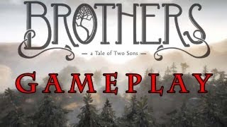 Brothers - A Tale of Two Sons GAMEPLAY PC