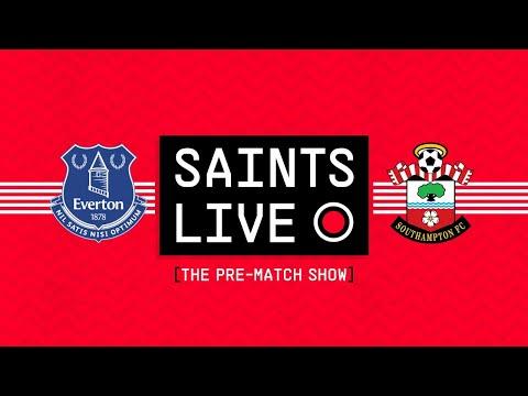 SAINTS LIVE: The Pre-Match Show | Everton vs Southampton