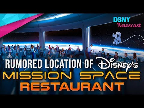 Rumored Locations of EPCOT's Space-Themed Restaurant at Walt Disney World - Disney News - 9/26/17