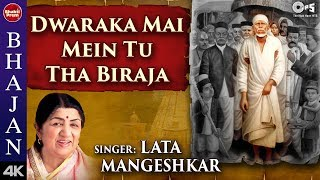 Dwarka Maai Main Tu Tha Viraja with Lyrics - Lata Mangeshkar - Saibaba Bhajan - Sing Along