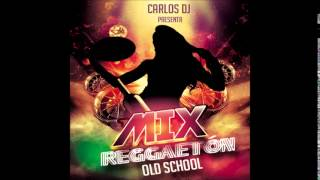 Mix Reggaeton Old School - Carlos DJ [www.makingmixes.com]