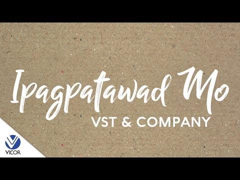 VST & Company - Ipagpatawad Mo [Official Lyric Video]