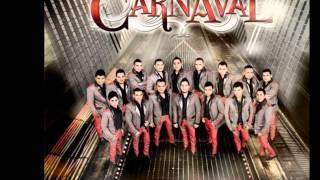 La Serenata-Banda Carnaval (Las Vueltas De La Vida)