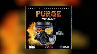 Hot Stepa - Purge [ATAK Riddim] May 2020