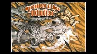 Marconiero & I.Bee - Uključi se (Full Album 2013.)