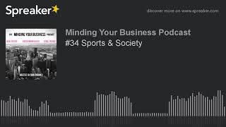 #34 Sports & Society