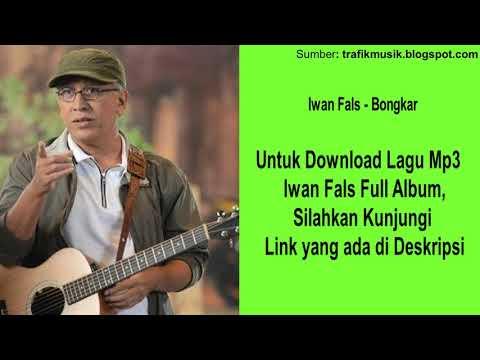 Bongkar - Iwan Fals [ Kualitas Tinggi ] - Download Full Album