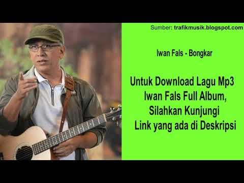 bongkar---iwan-fals-[-kualitas-tinggi-]---download-full-album
