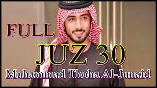 Download lagu Bacaan Juz Amma Merdu Juz 30 Muhammad Thoha Al-Junaid Versi Dewasa