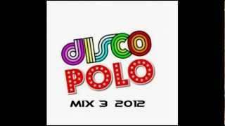Boys - Disco Polo Mix 3 2012